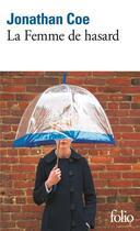 Couverture du livre « La femme de hasard » de Jonathan Coe aux éditions Gallimard