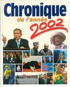 Couverture du livre « Chronique de l'année 2002 » de  aux éditions Chronique