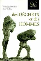Couverture du livre « Des déchets et des hommes » de Dominique Lhuillier et Yann Cochin aux éditions Desclee De Brouwer