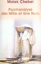 Couverture du livre « Psychanalyse Des Mille Et Une Nuits-1ere Ed » de Malek Chebel aux éditions Payot
