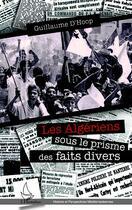Couverture du livre « Algériens sous le prisme des faits divers » de Guillaume D'Hoop aux éditions Harmattan