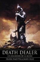 Couverture du livre « Death dealer t.2 ; le seigneurs de la ruine » de Frank Frazetta et James Silke aux éditions Eclipse
