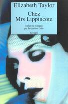 Couverture du livre « Chez Mrs Lippincotte » de Elizabeth Taylor aux éditions Rivages