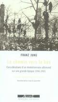 Couverture du livre « Le chemin vers le bas ; considérations d'un révolutionnaire allemand sur une grande époque (1910-1950) » de Franz Jung aux éditions Agone