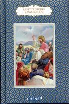Couverture du livre « Le petit livre de(s) ; évangiles » de Christine Barrely aux éditions Chene