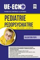 Couverture du livre « Ue-Ecn+ Pediatrie Edition 2017 » de Marion Soleirol aux éditions Vernazobres Grego