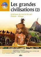 Couverture du livre « Les grandes civilisations t.2 » de Collectif aux éditions Aedis