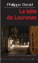 Couverture du livre « La bête de Locronan » de Philippe David aux éditions Astoure