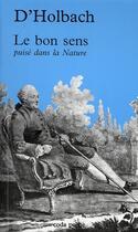 Couverture du livre « Le bon sens puisé dans la nature » de D'Holbach aux éditions Coda
