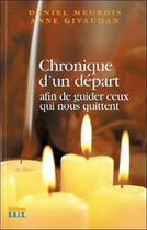 Couverture du livre « Chronique d'un départ » de Anne Givaudan et Daniel Meurois aux éditions Sois
