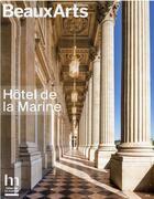 Couverture du livre « Hôtel de la Marine » de Collectif aux éditions Beaux Arts Editions