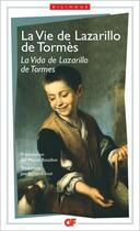 Couverture du livre « La vie de Lazarillo de Tormes ; la vida de Lazarillo de Tormes » de Anonyme aux éditions Flammarion