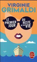 Couverture du livre « Le premier jour du reste de ma vie » de Virginie Grimaldi aux éditions Lgf
