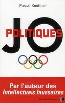 Couverture du livre « JO politiques » de Pascal Boniface aux éditions Jean-claude Gawsewitch