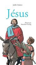 Couverture du livre « Jésus » de Marcelino Truong et Joelle Chabert aux éditions Salvator