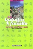Couverture du livre « 30 balades en famille autour des merveilles » de Michel Bricola aux éditions Glenat