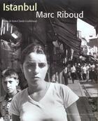Couverture du livre « Istanbul » de Jean-Claude Guillebaud et Marc Riboud aux éditions Actes Sud