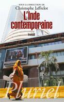 Couverture du livre « L'Inde contemporaine » de Christophe Jaffrelot aux éditions Pluriel