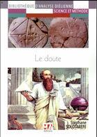 Couverture du livre « Le doute » de Stephane Solotareff aux éditions Ma