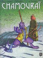Couverture du livre « Chamourai t.2 ; la flute des ancetres » de Le Glumph et Tarek et Darwin aux éditions Pointe Noire
