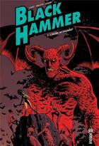 Couverture du livre « Black Hammer T.3 ; l'heure du jugement » de Jeff Lemire et Dave Stewart et Dean Ormston aux éditions Urban Comics