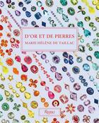 Couverture du livre « D'or et de pierres » de Marie-Helene De Taillac aux éditions Rizzoli