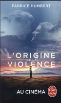 Couverture du livre « L'origine de la violence » de Fabrice Humbert aux éditions Lgf