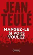 Couverture du livre « Mangez-le si vous voulez » de Jean Teulé aux éditions Pocket
