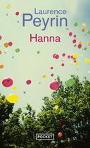 Couverture du livre « Hanna » de Laurence Peyrin aux éditions Pocket