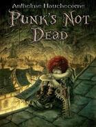 Couverture du livre « Punk's not dead » de Anthelme Hauchecorne aux éditions Midgard