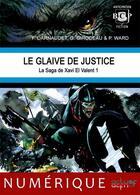Couverture du livre « Le glaive de justice » de Gildas Girodeau et Philippe Ward et Francois Darnaudet aux éditions Actusf