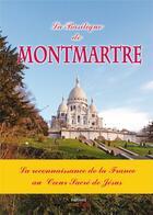 Couverture du livre « La basilique de Montmartre ; la reconnaissance de la France au coeur sacré de Jésus » de Michel Gurnaud aux éditions Saint Jude