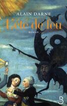 Couverture du livre « L'été de feu » de Alain Darne aux éditions Belfond