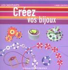 Couverture du livre « Creez vos bijoux (o.f.) » de Brigitte Casagranda aux éditions Ouest France