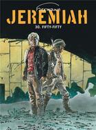 Couverture du livre « Jeremiah T.30 ; fifty-fifty » de Hermann aux éditions Dupuis