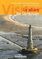 Couverture du livre « Cordouan » de Alexandrine Civard-Racinais aux éditions Sud Ouest Editions