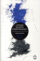Couverture du livre « Ecosse En Quete D Independance » de Nathalie Duclos aux éditions Pu De Paris-sorbonne