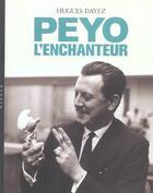 Couverture du livre « Peyo L'Enchanteur » de Hugues Dayez aux éditions Niffle