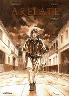 Couverture du livre « Arelate T.1 ; Vitalis » de Alain Genot et Laurent Sieurac aux éditions Cleopas
