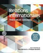 Couverture du livre « Relations internationales ; théories et concepts (4e édition) » de Alex Macleod et Philippe Bonditti aux éditions Athena Canada