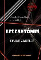 Couverture du livre « Les fantômes » de Charles-Marie Flor O'Squarr aux éditions Ink Book