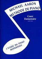 Couverture du livre « Aaron methode de piano t.1 ; cours elementaire ; piano/clavier » de Michael Aaron aux éditions Alfred