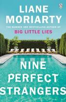 Couverture du livre « NINE PERFECT STRANGERS » de Liane Moriarty aux éditions Penguin Books