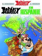 Couverture du livre « Astérix t.14 ; Astérix en Hispanie » de Rene Goscinny et Albert Uderzo aux éditions Hachette