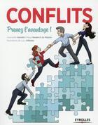 Couverture du livre « Conflits ! prenez l'avantage » de Gwenaelle Hamelin et Maud Neukirch De Maistre aux éditions Eyrolles