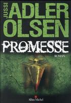 Couverture du livre « Promesse » de Jussi Adler-Olsen aux éditions Albin Michel