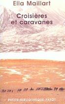 Couverture du livre « Croisieres Et Caravanes-1ere Edition » de Ella Maillart aux éditions Payot