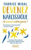 Couverture du livre « Devenez narcissique et sauvez votre peau ! » de Fabrice Midal aux éditions Pocket