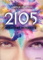 Couverture du livre « 2015, mémoire interdite » de Anouk Filippini aux éditions Philippe Auzou