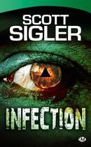 Couverture du livre « Infection » de Scott Sigler aux éditions Bragelonne